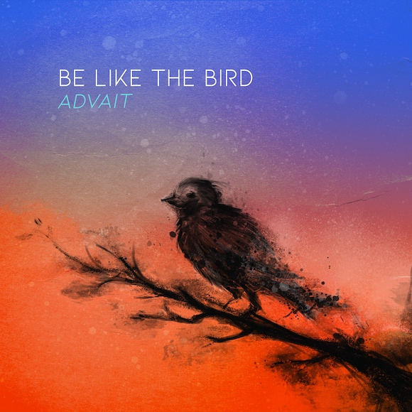 Be Like the Bird Cover
